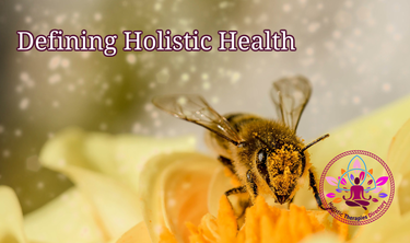 Defining Holistic Health