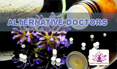 Why You Need An Alternative Medicine Doctor