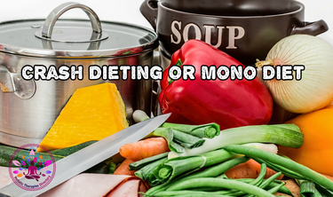 Are You Seriously Crash Dieting  Or Mono Dieting?