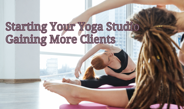 Starting A Yoga Studio